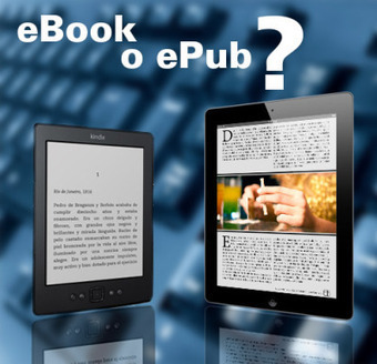eBook o ePub ¿Cuál es la diferencia? | Actualidades en diseño editorial | Scoop.it