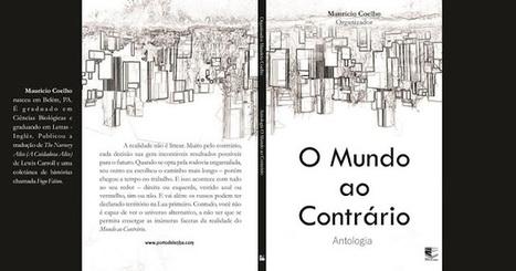 Leituras Plus Meus Livros e Vícios : Concurso Literário - O mundo ao contrário - Antologia   Ficção científica literária   Scoop.it