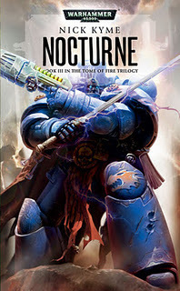 SCIENCE FICTION REVIEW: Warhammer 40K: Tomes of Fire 3: Nocturne - Nick Kyme | I want more science fiction | Scoop.it