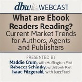 What Are Ebook Readers Reading? Current Market Trends for Authors, Agents and Publishers - Live Webcast | Digital Book World Store | Young Adult and Children's Stories | Scoop.it