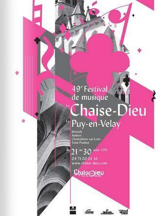 49th Festival de La Chaise-Dieu 21-30 August 2015 Puy en Velay | France Festivals | Scoop.it