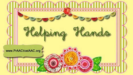 Video of the Week: Helping Hands + Visual Supports | AAC & Language Intervention | Scoop.it