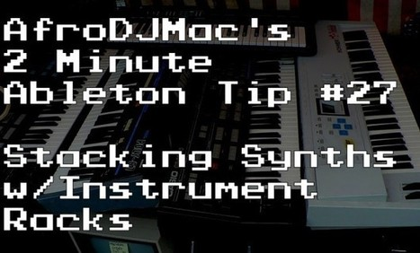 How to Layer Synths in Ableton Live 9 | Being a disc jockey and musician In Seattle | Scoop.it