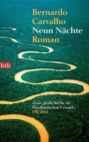Bernardo Carvalho: Neun Nächte | Literatur aus Brasilien | Lateinamerika | Scoop.it