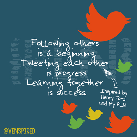 I'm Not Going to Convince You That You Need a PLN - Venspired | PLN's and Social Network Learning | Scoop.it