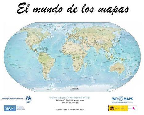 «El mundo de los mapas», libro para conmemorar el Año Internacional del Mapa | Cartografía | Scoop.it
