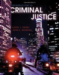 Test Bank For » Test Bank for Introduction to Criminal Justice, 13th Edition : Larry J. Siegel Download   All Test Banks   Scoop.it