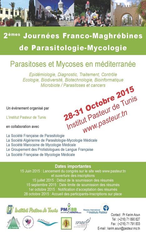 Appel à communications pour les journées Franco-Maghrébines de Parasitologie-Mycologie | Institut Pasteur de Tunis-معهد باستور تونس | Scoop.it