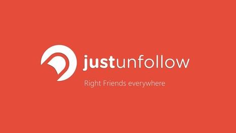 JUSTUNFOLLOW, pour faire le ménage sur son compte Twitter | Stratégies digitales 2.0. | Scoop.it