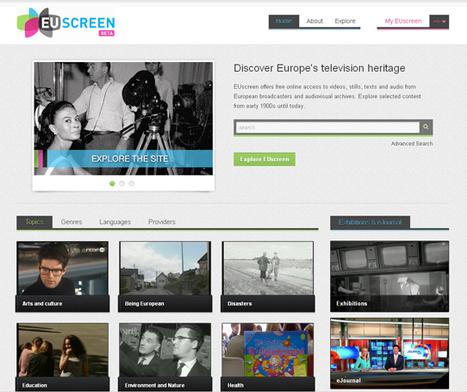 EUscreen - Découvrez le patrimoine audiovisuel européen en vidéo | Actualités - Nouveaux sites web & outils ! | Scoop.it