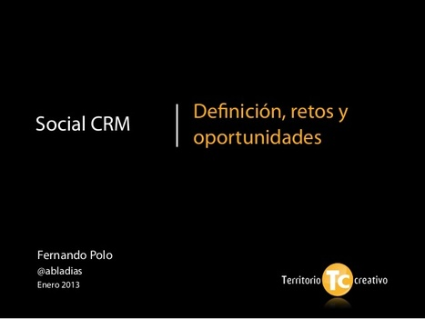 ¿A qué le llamas tú Social CRM? | Habilidades de marketing estratégico, tendencias y mercados | Scoop.it