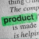 Product Definition with Impact: Using Rapid Value Proposition Process | Competitiveness | Scoop.it