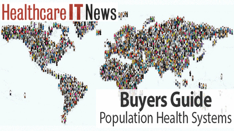 Buyers Guide: A close look at 8 population health platforms | Innovations in Healthcare | Scoop.it