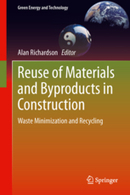 Reuse of Materials and Byproducts in Construction - Waste Minimization and Recycling | Renewable Energy, Waste Minimization & Recycling | Scoop.it