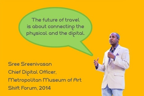 The Future of Travel Is About Connecting the Digital With the Physical | Clic France | Scoop.it