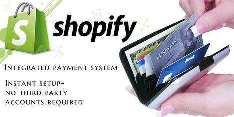 Reasons Why Entrepreneurs Love Shopify Ecommerce Solution | Shopify App Development | Scoop.it