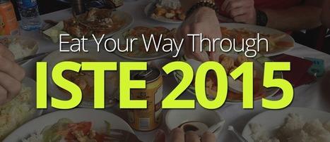 Eat Your Way through ISTE 2015 | Imagine Easy Blog | Edtech | Scoop.it