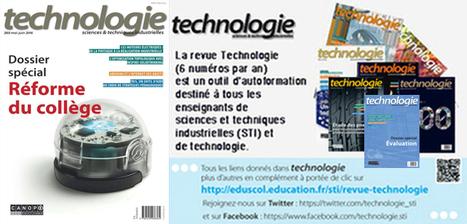 Technologie, n° 203, mai 2016 - Dossier spécial Réforme du collège #EPI @reseau_canope @technologie_sti | technologie 5èmes au collège de Digoin | Scoop.it