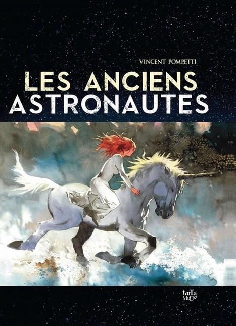 LES ANCIENS ASTRONAUTES par LABANDEDU9 - La bande du 9 : la communauté du 9ème art | La guerre des gaules - livre I | Scoop.it