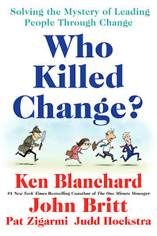 Cooler Insights: Who Killed Change? - Book Review | Management et organisation | Scoop.it
