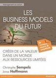 A découvrir : Les business models du futur : créer de la valeur dans un monde aux ressources limitées - [CDURABLE.info l'essentiel du développement durable] | Prospective for Sustainability | Scoop.it