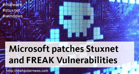 Microsoft patches Stuxnet and FREAK Vulnerabilities | Smart, Secured and Connected Cities, Objects & Sensors | Scoop.it