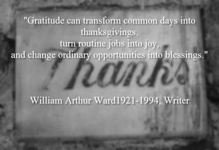 &quot;Gratitude can transform common days into thanksgivings, turn<br/>routine jobs into&hellip; | Socialized SEO | Scoop.it
