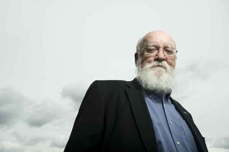 Thinking machine: an interview with Daniel Dennett | Rationalist Association | Teacher Tools and Tips | Scoop.it