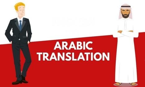 Arabic is Widespread so Translators Should Take Advantage of It | Translations | Scoop.it