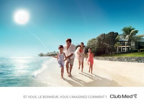 Et vous le bonheur, vous l'imaginez comment ? | Fans du Club Med : www.macase.net | Scoop.it