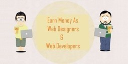 How To Make Money Online As A Web Designer or A Web Developer | Web Design | Scoop.it