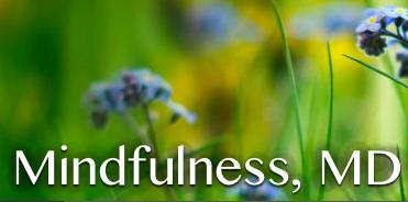 Mindfulness, MD | MindfulnessMD | Scoop.it