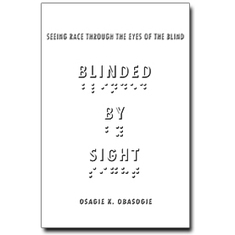 Can a Blind Person Be a Racist? [Excerpt]: Scientific American | AntiRacism & Privilege | Scoop.it