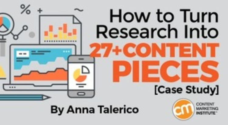 How to Turn Research Into 27+ Content Pieces [Case Study] - CMI | The MarTech Digest | Scoop.it
