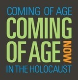 Tip of the Week – Coming of Age in theHolocaust | History | Scoop.it