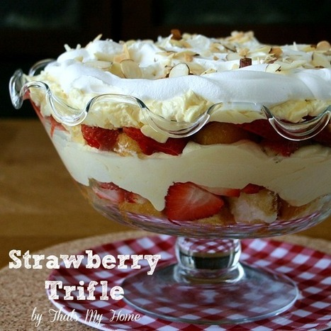 Strawberry Trifle Dessert from That's My Home #strawberrytriffledessert #dessertrecipe #strawberryrecipes | Recipes. Food and Cooking | Scoop.it