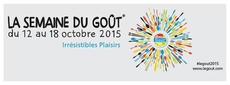 La semaine du Goût en Côte d'Opale du 12 au 18 octobre, c'est parti ! | Tourisme Boulogne-sur-Mer | Scoop.it