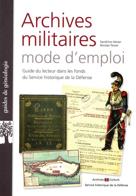 Archives militaires: mode d'emploi - Service historique de la défense | Nos Racines | Scoop.it