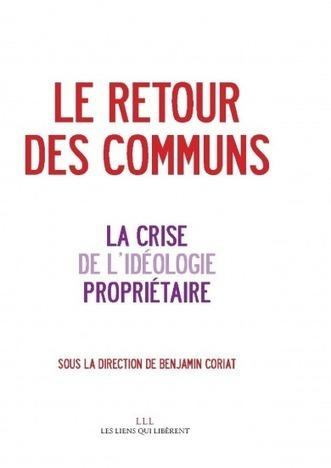 Le retour des COMMUNS... des formes NOUVELLES de partage et de distribution | actions de concertation citoyenne | Scoop.it