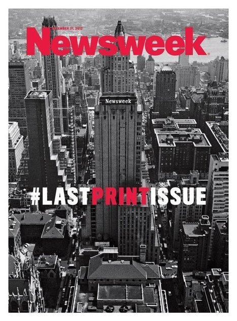 Newsweek va redevenir un magazine papier | Presse & Journalisme | Scoop.it