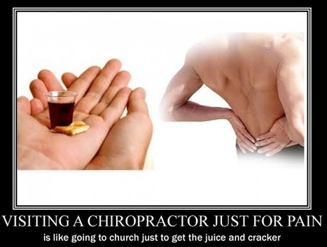 It's Sooo Much More Than The Pain Factor. | Chiropractic | Scoop.it
