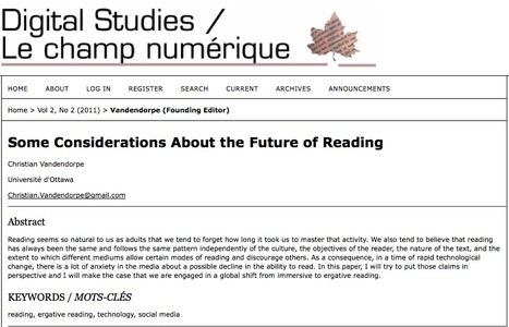 Some Considerations about the Future of Reading | C. Vandendorpe in Digital Studies / Le champ numérique,  Vol 2, No 2 (2011) | Web 2.0 : quels impacts sur la formation aux cultures de l'information ? | Scoop.it