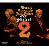 """CONTEST/GIVEAWAY: Enter the """"Tommy Flanagan/Jaki Byard - The Magic of 2"""" Giveaway at All About Jazz! 