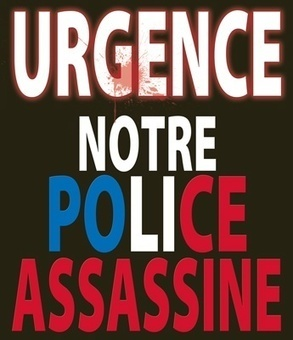 Non aux flics voyous - Urgence notre police assassine | Shabba's news | Scoop.it