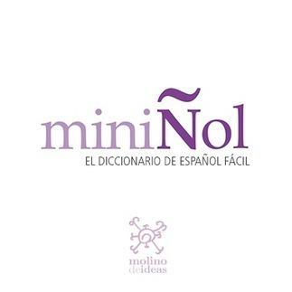 Miniñol - Diccionario básico del Español | Applied Corpus Linguistics to Education | Scoop.it