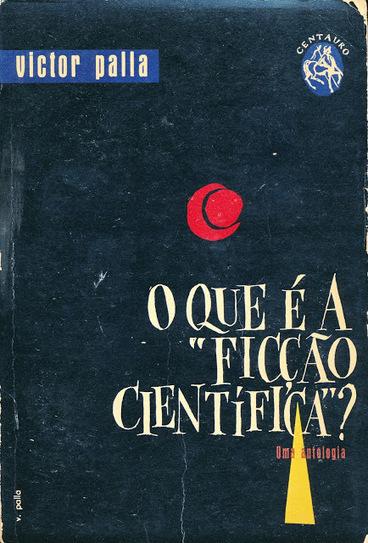 Malomil: O que é a «ficção científica»?, de Victor Palla. | Ficção científica literária | Scoop.it