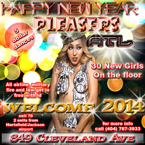 @PleasersAtl 849 Cleveland Ave.....HappyNewYears..exit 76 (2 exits from Hartsfield/Jackson airport) | GetAtMe | Scoop.it