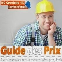 KS Services 13: Chiffrage travaux Bouches du Rhône | Courtier en travaux Bouches du Rhône | Scoop.it