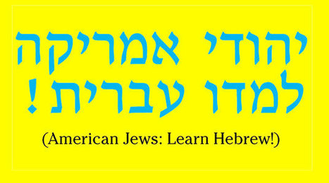 New Initiative Promotes Hebrew Literacy Among American Jews | Judaism, Jewish Teens, and Today's World | Scoop.it