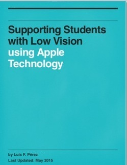 Sneak Peek: New Ebook on Apple Accessibility Supports for Low Vision | Educational technology , Erate, Broadband and Connectivity | Scoop.it
